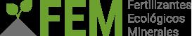 FEM – Fertilizantes Ecológicos Minerales
